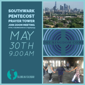 Southwark Pentecost Prayer Tower